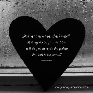 Looking out my window at the world.Sometimes confused,is it my world, your world or could we ever speak again about our world_(3)